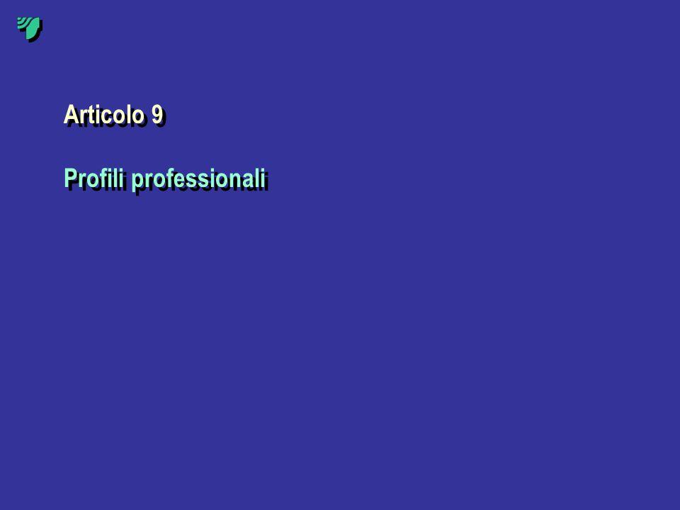 Articolo 9 Profili professionali