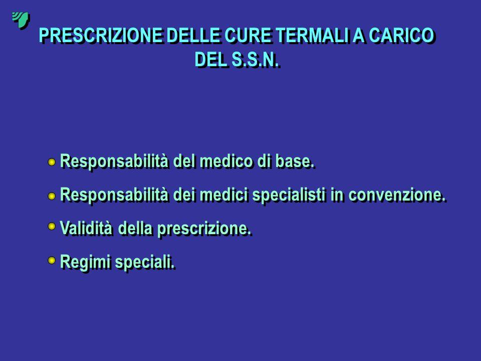 PRESCRIZIONE DELLE CURE TERMALI A CARICO DEL S.S.N.