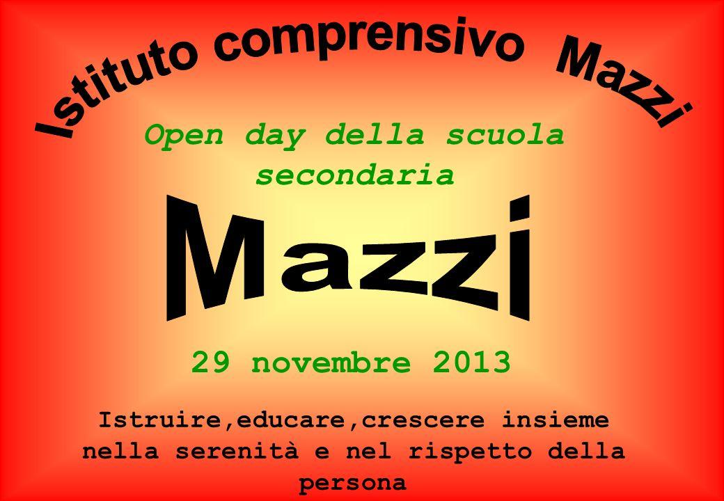 Istituto comprensivo Mazzi Open day della scuola secondaria