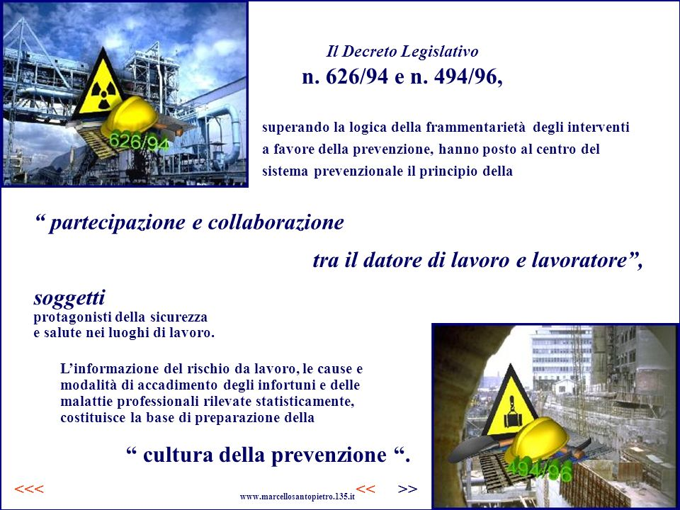 Il Decreto Legislativo n. 626/94 e n. 494/96,
