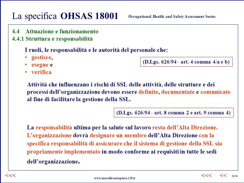 La specifica OHSAS 18001 4.4 Attuazione e funzionamento