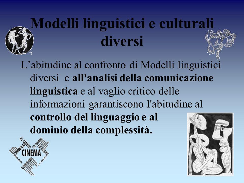 Modelli linguistici e culturali diversi