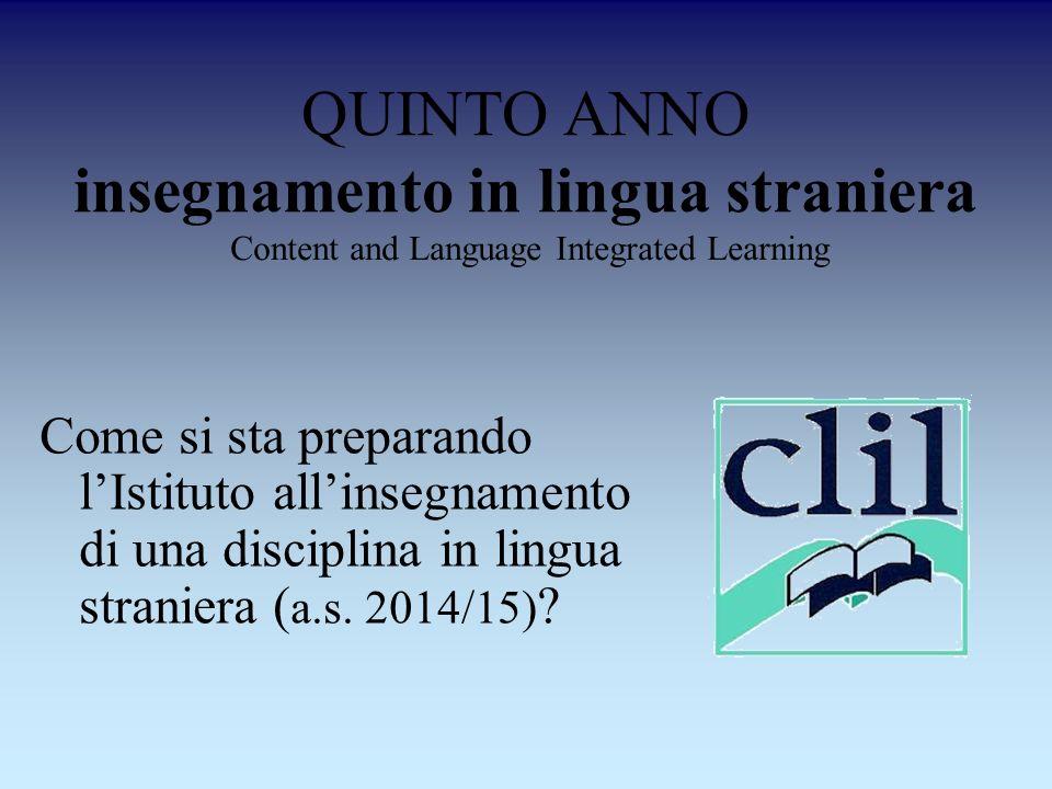 QUINTO ANNO insegnamento in lingua straniera