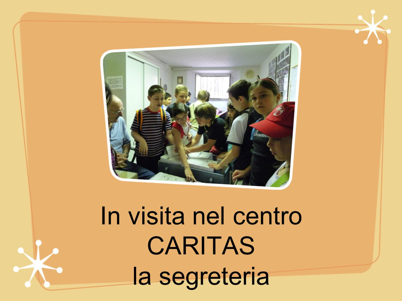 In visita nel centro CARITAS la segreteria