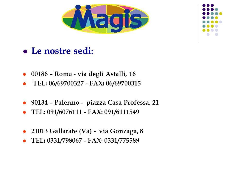 Le nostre sedi: 00186 – Roma - via degli Astalli, 16