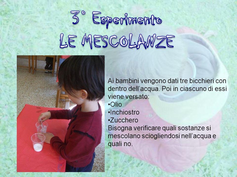 3° Esperimento LE MESCOLANZE