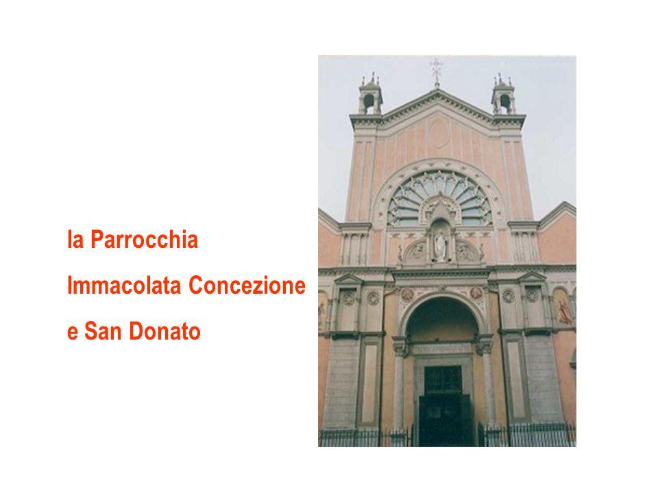 la Parrocchia Immacolata Concezione e San Donato