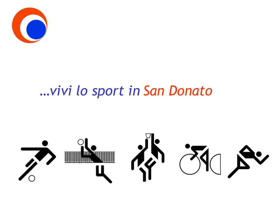 …vivi lo sport in San Donato