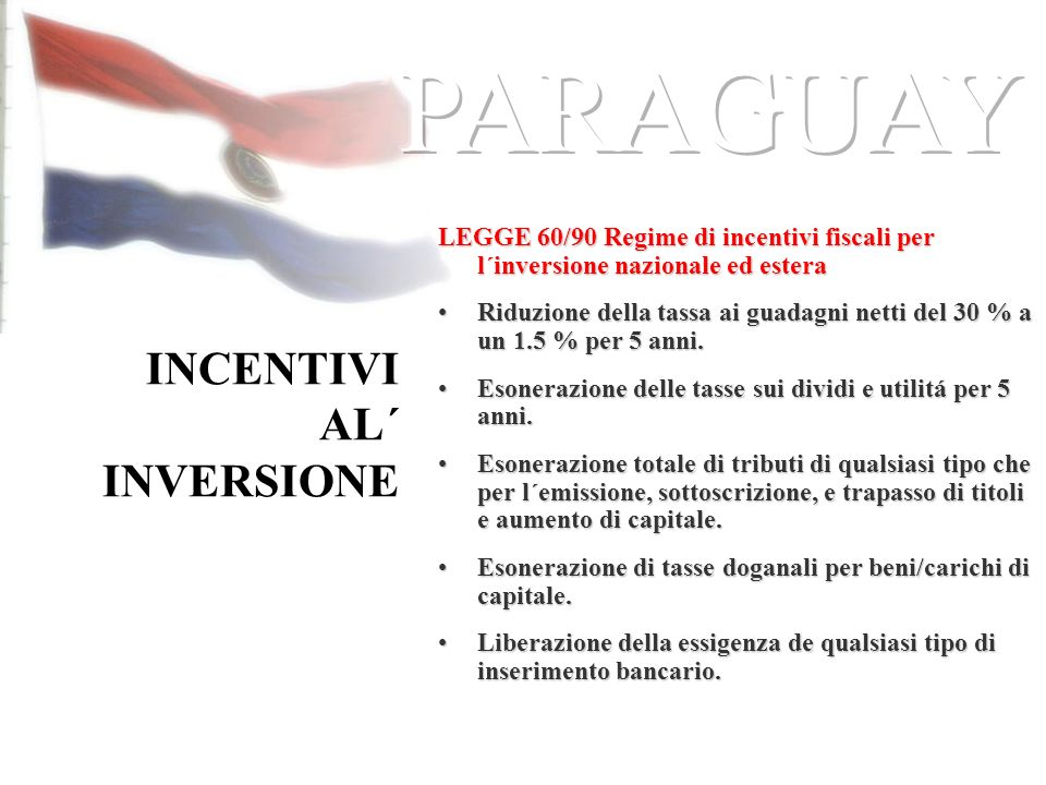 INCENTIVI AL´ INVERSIONE