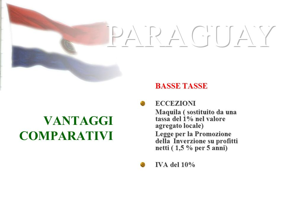 PARAGUAY VANTAGGI COMPARATIVI BASSE TASSE ECCEZIONI