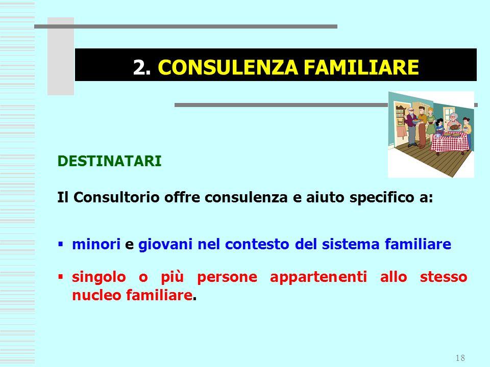 2. CONSULENZA FAMILIARE DESTINATARI