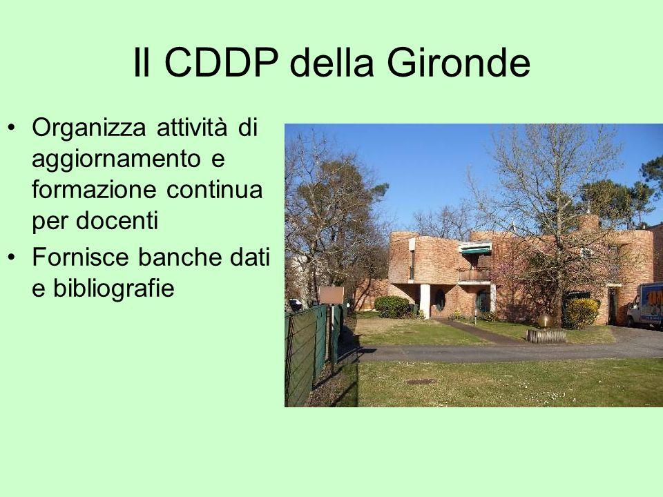 Il CDDP della GirondeOrganizza attività di aggiornamento e formazione continua per docenti.