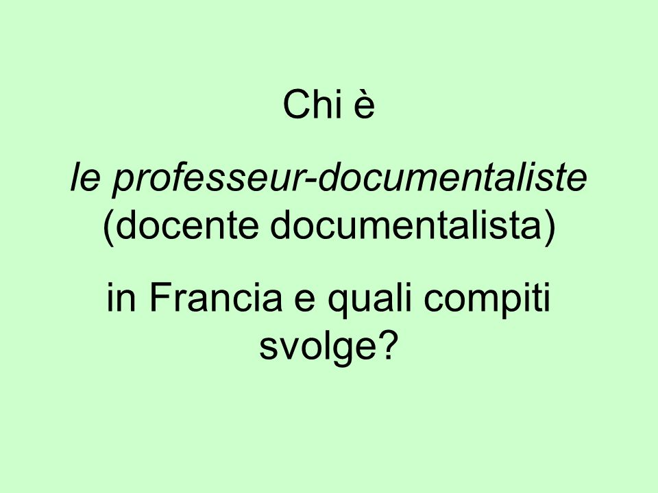 le professeur-documentaliste (docente documentalista)