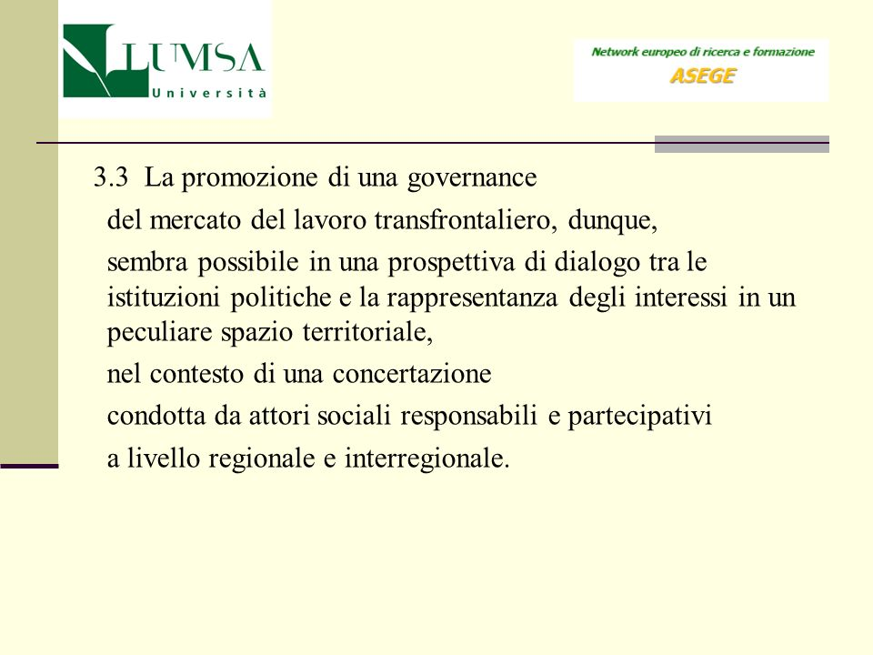 3.3 La promozione di una governance