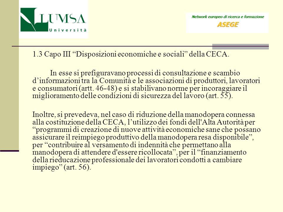 1.3 Capo III Disposizioni economiche e sociali della CECA.