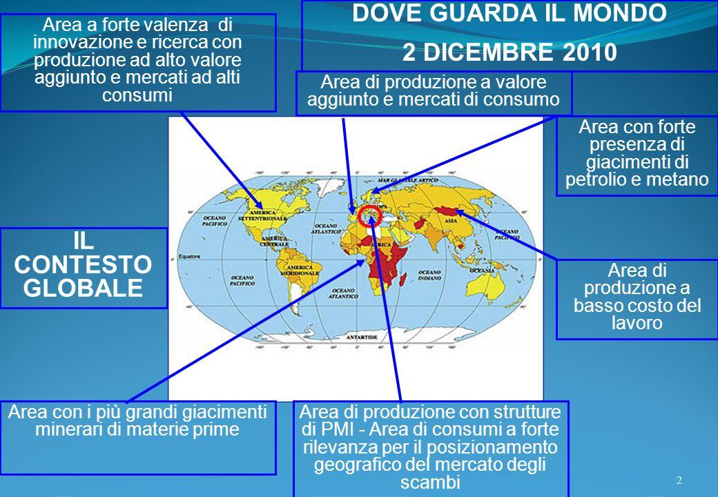 DOVE GUARDA IL MONDO 2 DICEMBRE 2010 IL CONTESTO GLOBALE