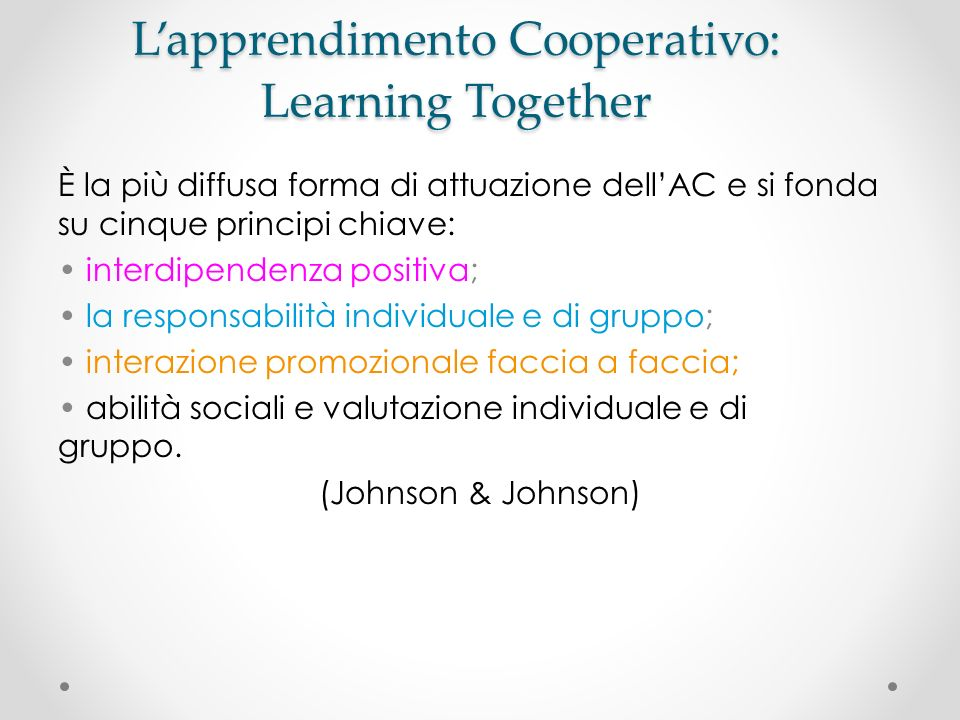L'apprendimento Cooperativo: Learning Together