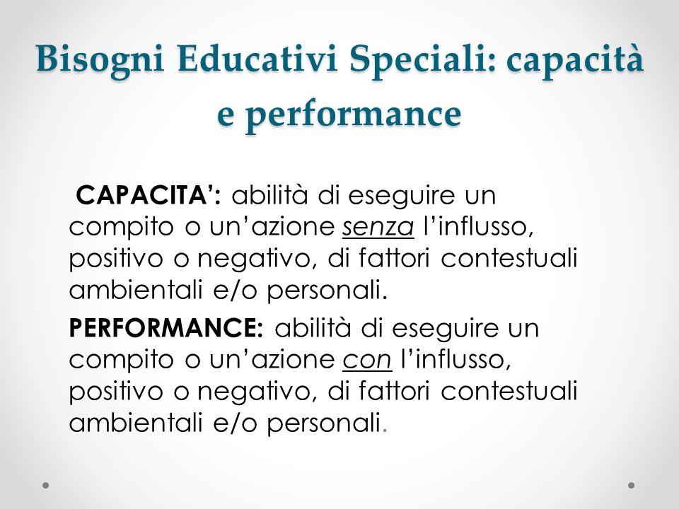 Bisogni Educativi Speciali: capacità e performance