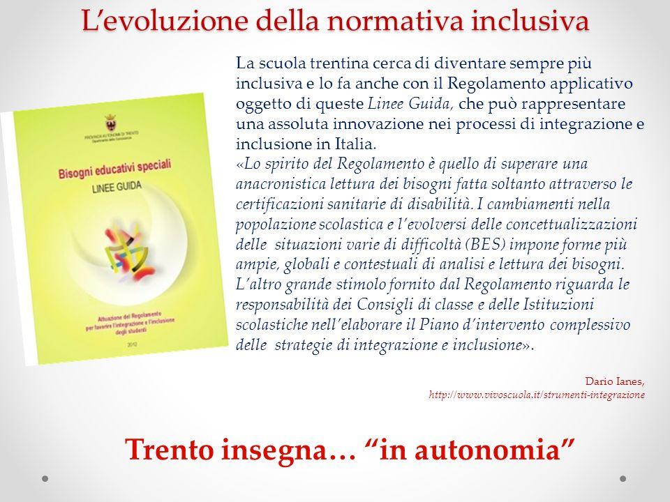 Trento insegna… in autonomia