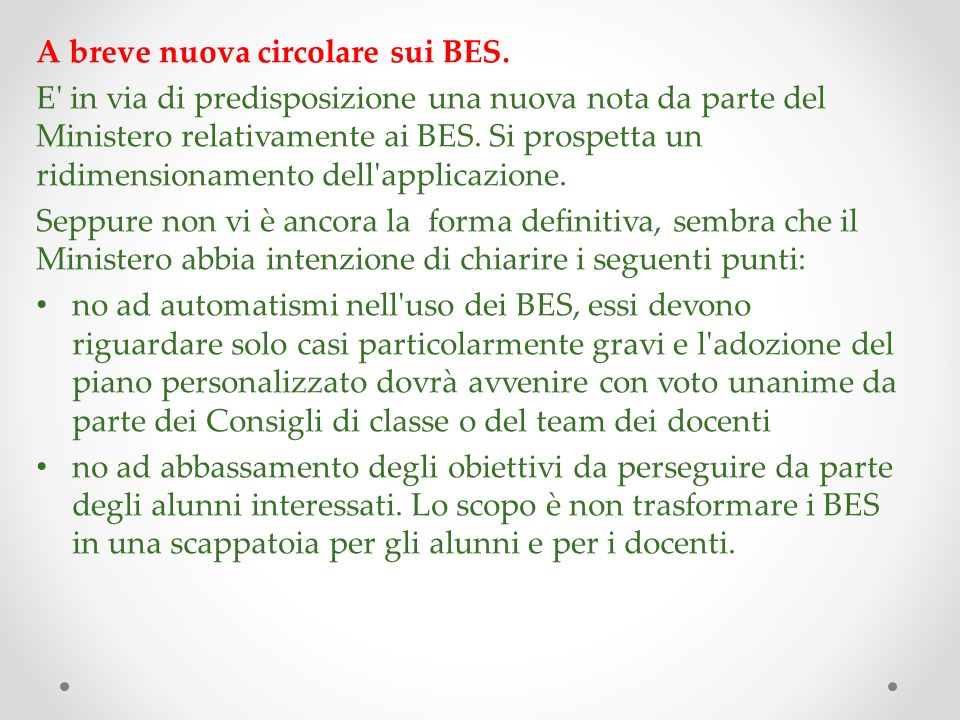 A breve nuova circolare sui BES.