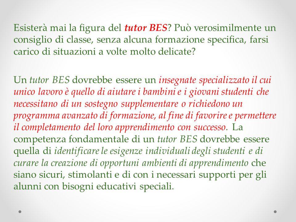 Esisterà mai la figura del tutor BES