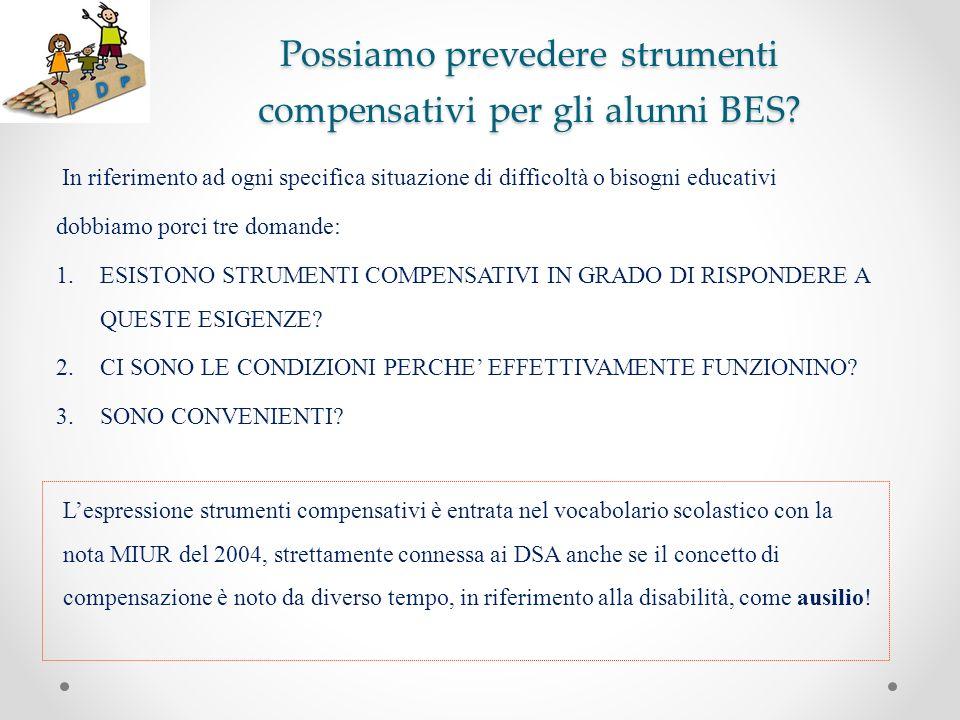 Possiamo prevedere strumenti compensativi per gli alunni BES