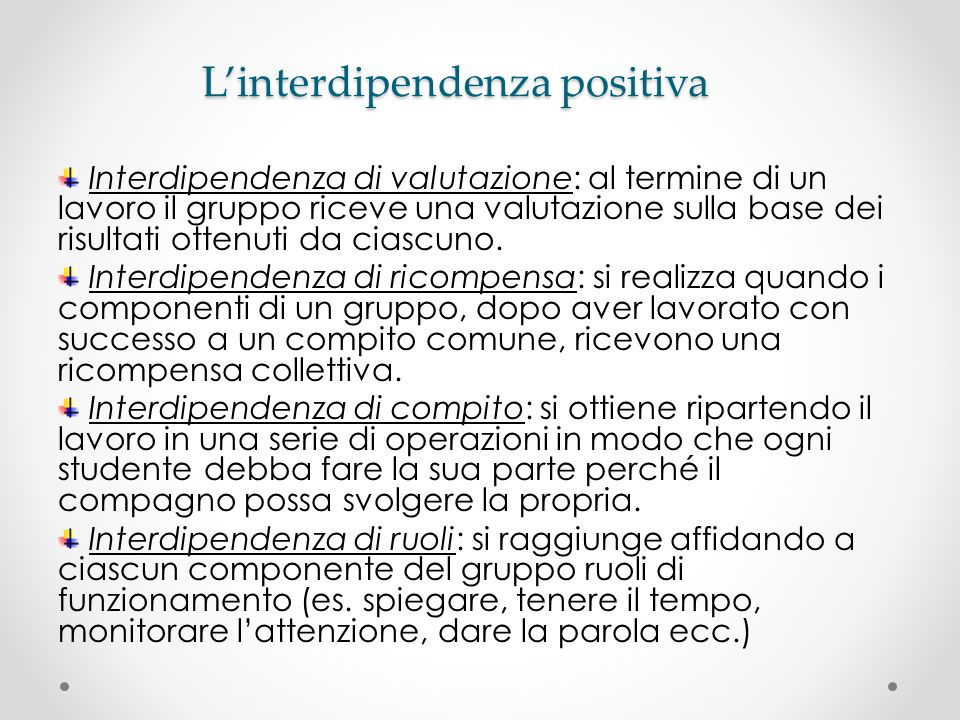 L'interdipendenza positiva