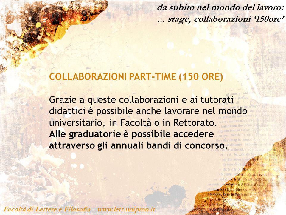 da subito nel mondo del lavoro: ... stage, collaborazioni '150ore'