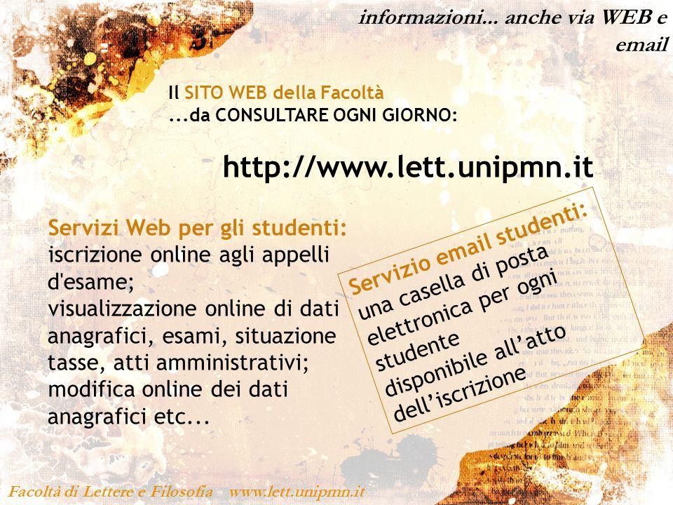 http://www.lett.unipmn.it informazioni... anche via WEB e email