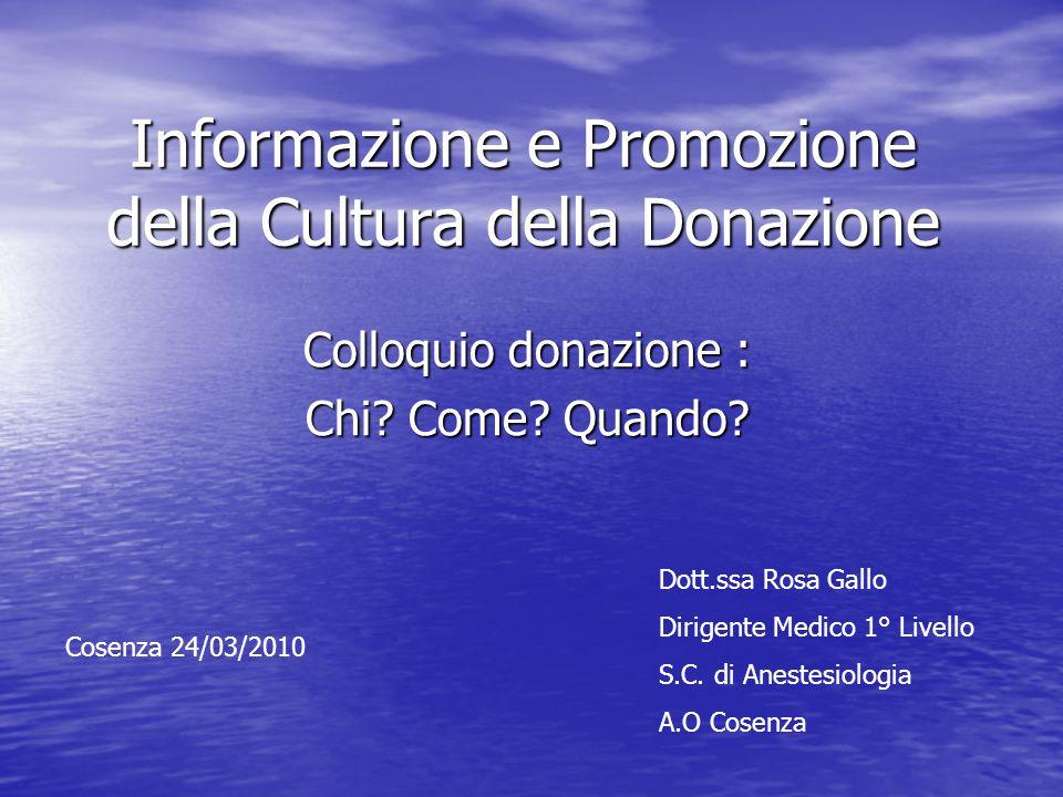Informazione e Promozione della Cultura della Donazione