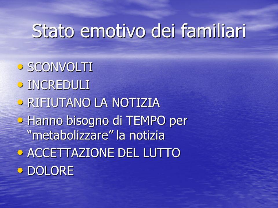 Stato emotivo dei familiari