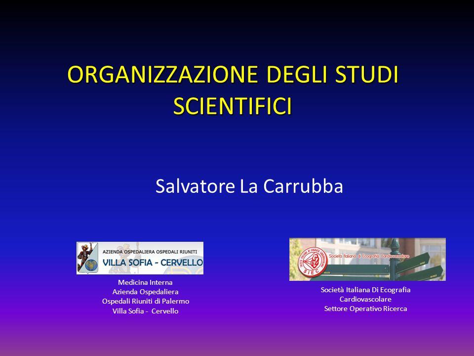 ORGANIZZAZIONE DEGLI STUDI SCIENTIFICI