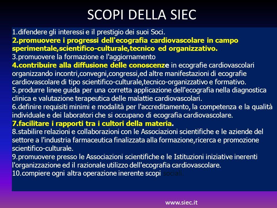 SCOPI DELLA SIEC difendere gli interessi e il prestigio dei suoi Soci.
