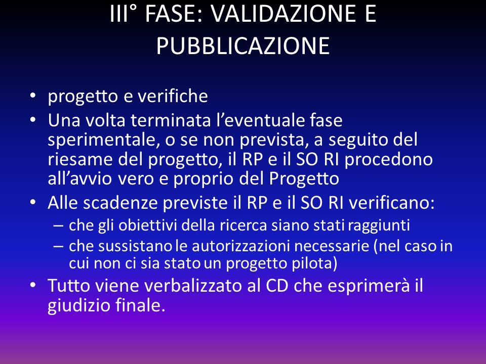 III° FASE: VALIDAZIONE E PUBBLICAZIONE