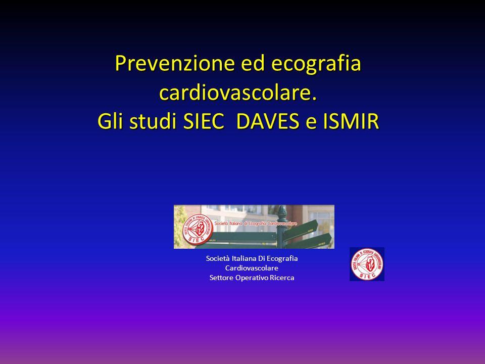 Prevenzione ed ecografia cardiovascolare. Gli studi SIEC DAVES e ISMIR
