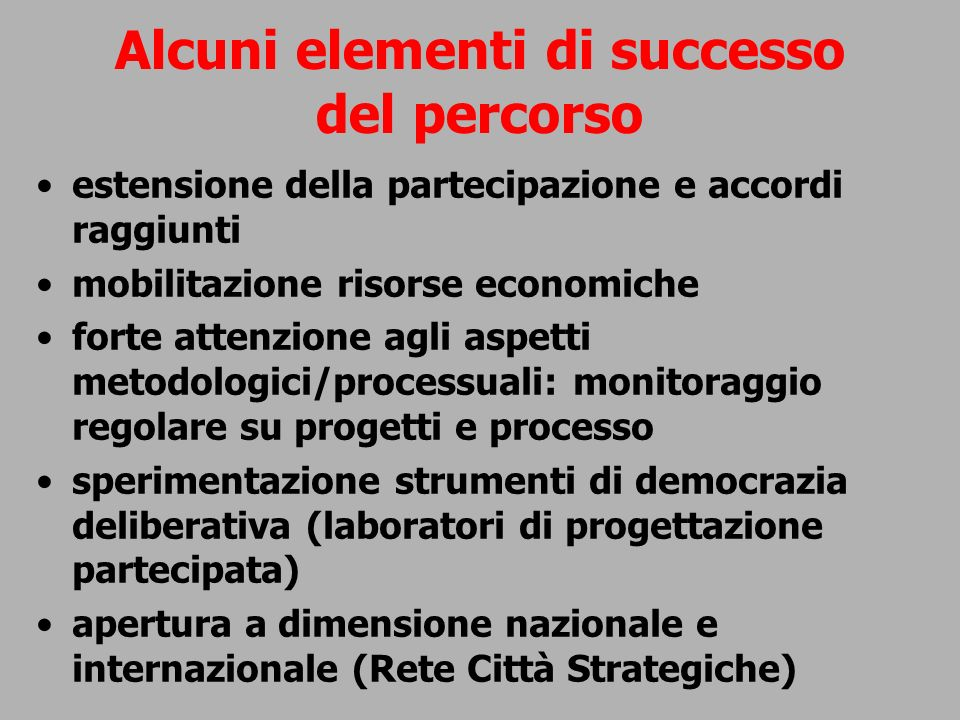 Alcuni elementi di successo del percorso