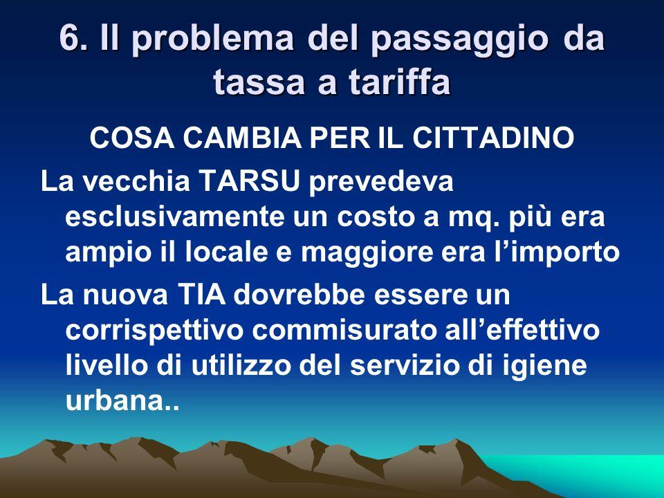 6. Il problema del passaggio da tassa a tariffa