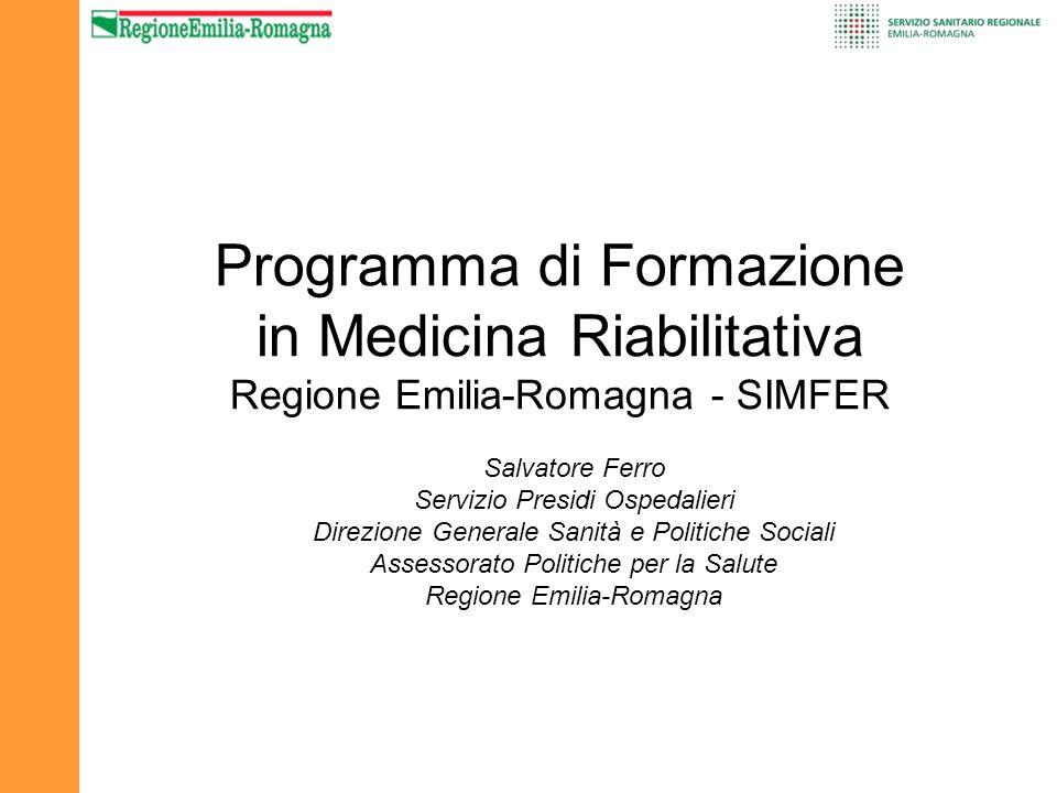 Programma di Formazione in Medicina Riabilitativa Regione Emilia-Romagna - SIMFER
