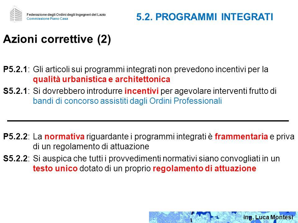 Azioni correttive (2) 5.2. PROGRAMMI INTEGRATI