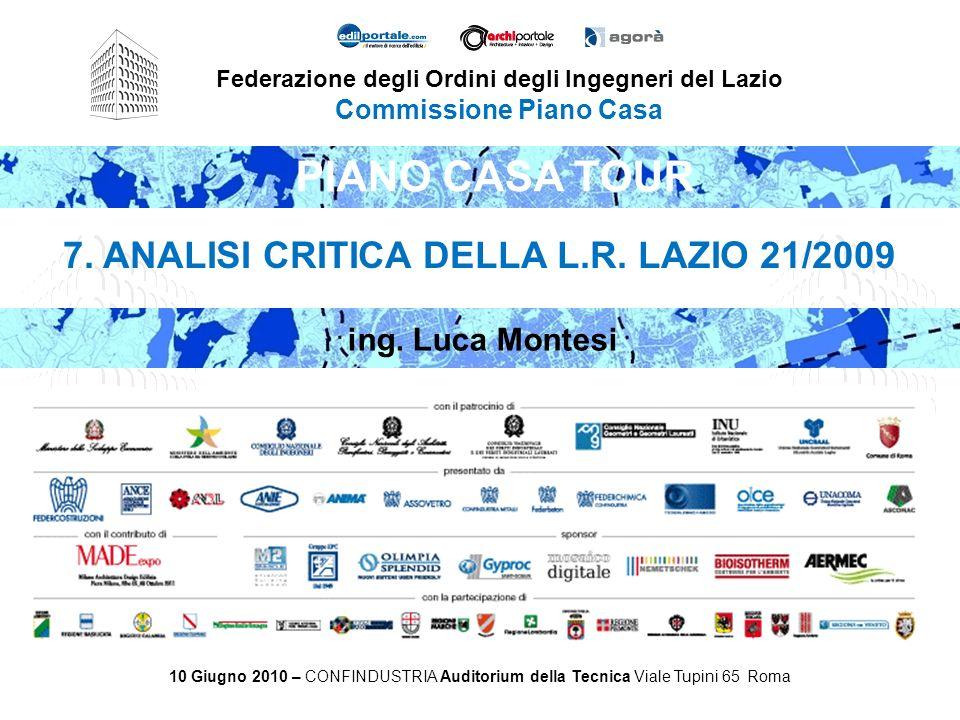PIANO CASA TOUR 7. ANALISI CRITICA DELLA L.R. LAZIO 21/2009