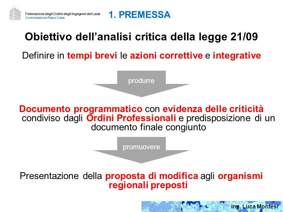 Obiettivo dell'analisi critica della legge 21/09