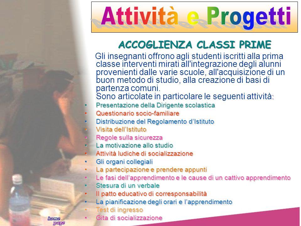 Attività e Progetti ACCOGLIENZA CLASSI PRIME