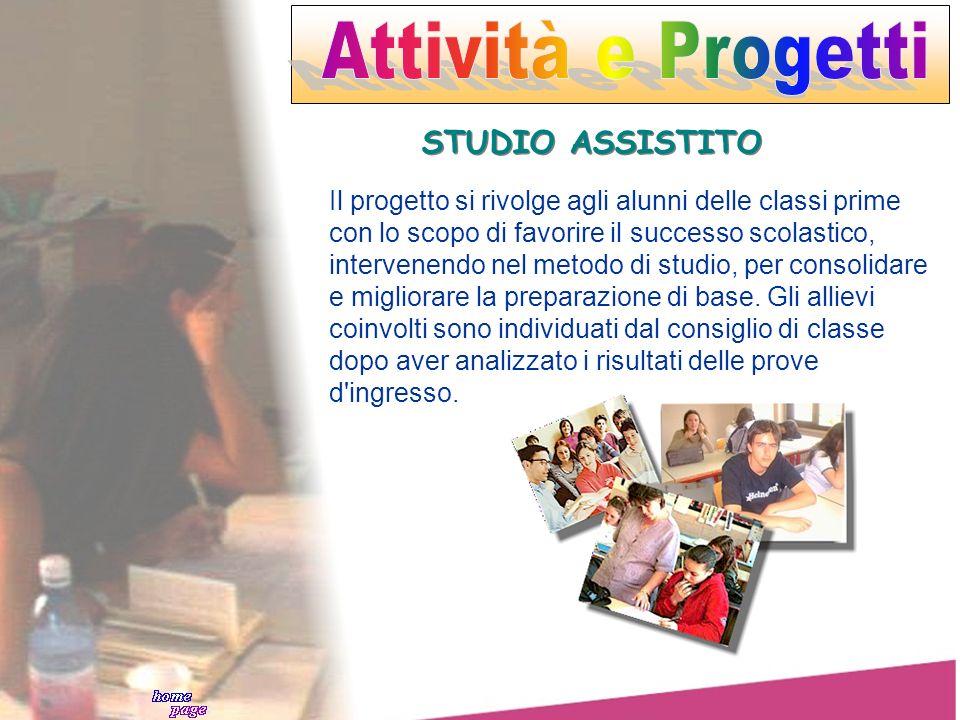 Attività e Progetti STUDIO ASSISTITO