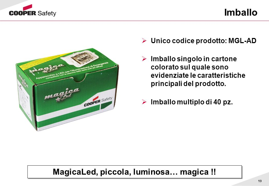 MagicaLed, piccola, luminosa… magica !!