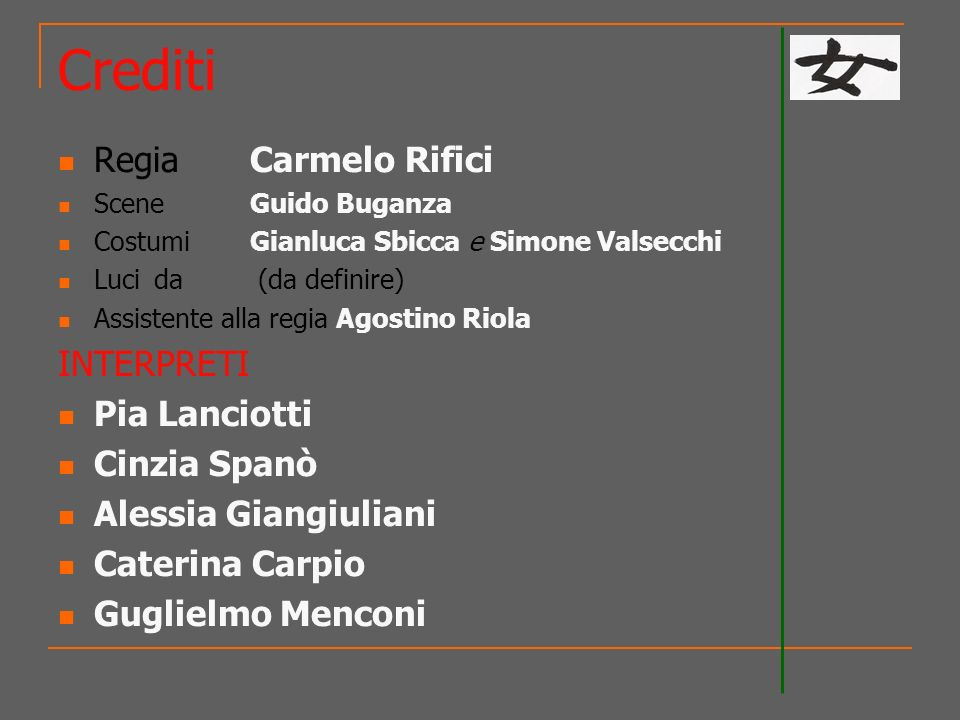 Crediti Regia Carmelo Rifici INTERPRETI Pia Lanciotti Cinzia Spanò