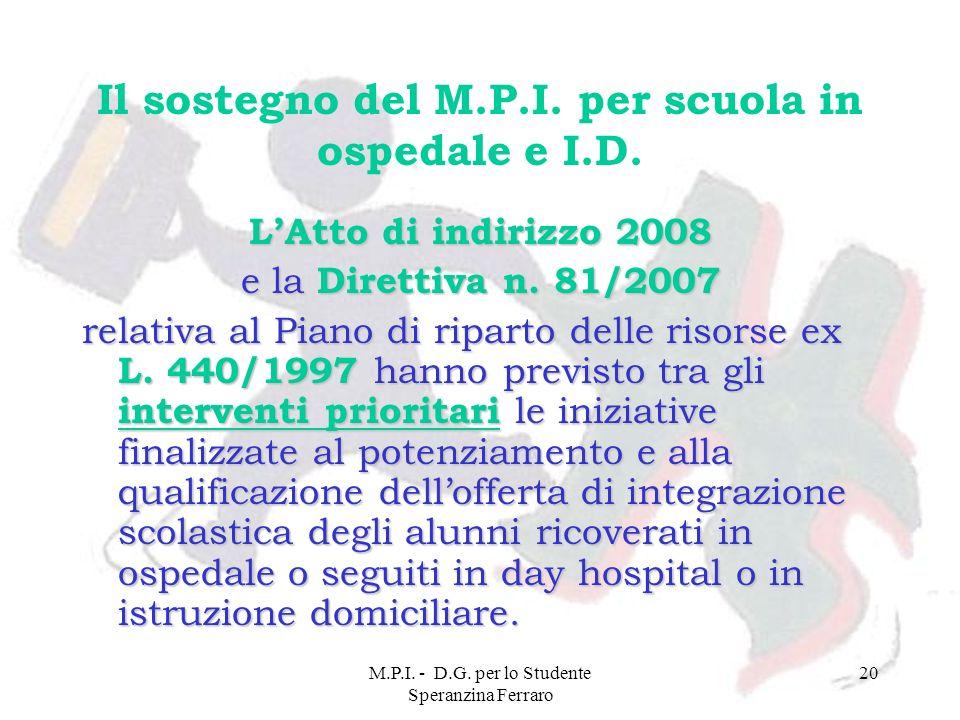 Il sostegno del M.P.I. per scuola in ospedale e I.D.