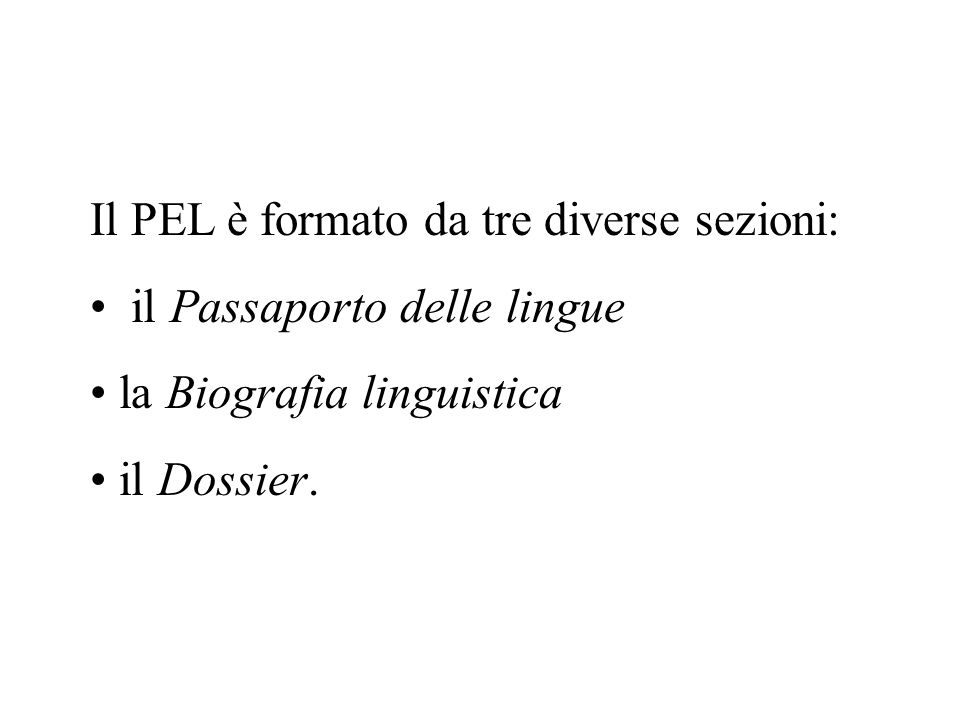 Il PEL è formato da tre diverse sezioni: