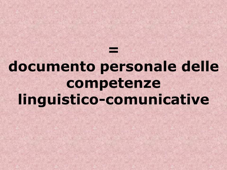 = documento personale delle competenze linguistico-comunicative