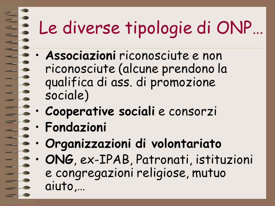 Le diverse tipologie di ONP…