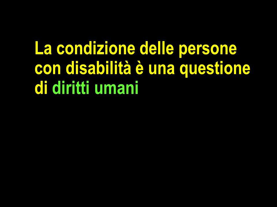 La condizione delle persone con disabilità è una questione di diritti umani